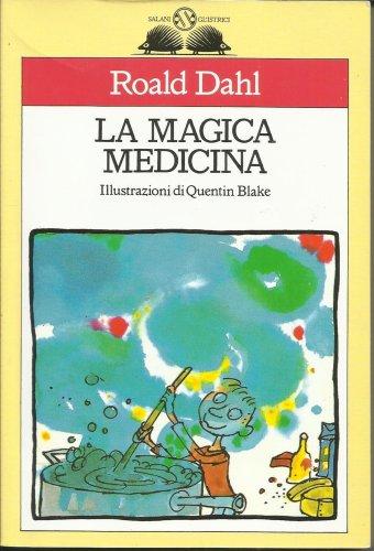 9788877820464: La magica medicina
