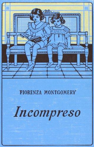 Incompreso: Montgomery, Fiorenza