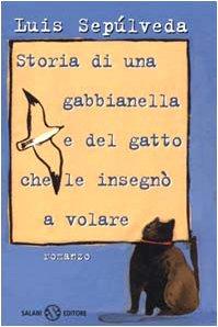 9788877825124: Storia di una gabbianella e del gatto che le insegnò a volare