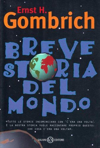 Breve storia del mondo: Ernst H. Gombrich