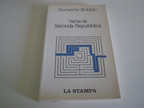 9788877830968: Verso la seconda Repubblica (Documenti e testimonianze) (Italian Edition)