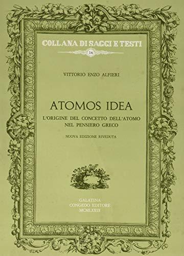 9788877861320: Atomos-Idea. L'origine del concetto dell'atomo nel pensiero greco