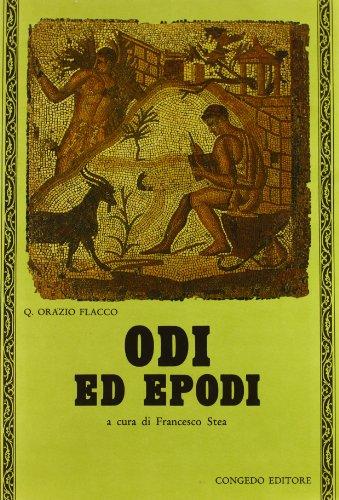 Odi ed Epodi.: Orazio,Quinto Flacco.