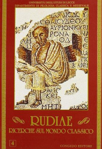 RUDIAE, RICERCHE SUL MONDO CLASSICO, 4.