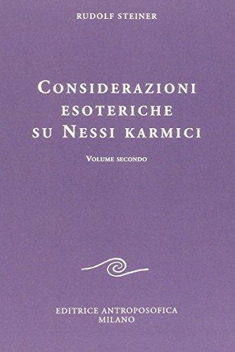 Considerazioni esoteriche su nessi karmici.Vol.II.: Steiner,Rudolf.