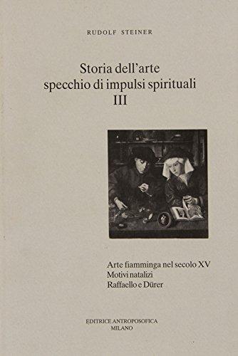 Storia dell'arte specchio di impulsi spirituali.Vol.IV:scultura greca, romana e rinascimentale...