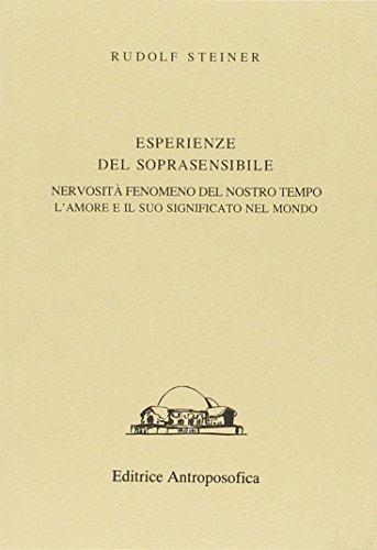 Esperienze del soprasensibile.: Steiner,Rudolf.