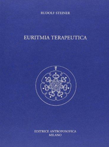 Euritmia terapeutica.: Steiner,Rudolf.
