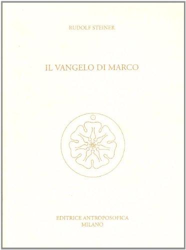 Il Vangelo di Marco.: Steiner,Rudolf.