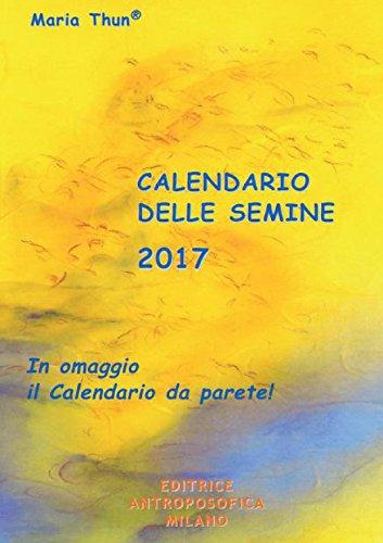 CALENDARIO DELLE SEMINE 2017: THUN M.