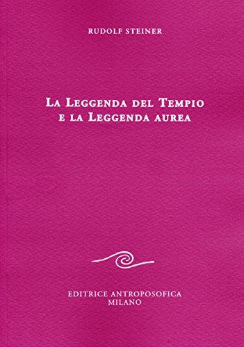 La leggenda del tempio e la leggenda: Steiner, Rudolf