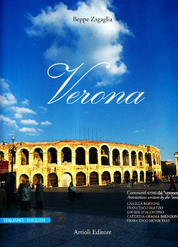 Verona. Ediz. italiana e inglese: Beppe Zagaglia
