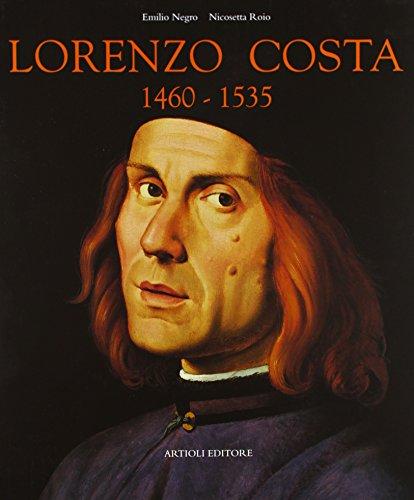 9788877920805: Lorenzo Costa 1460-1535