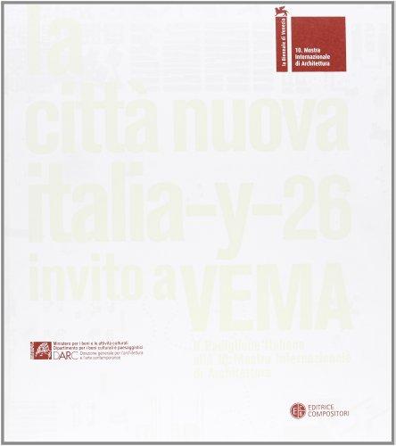 La Città Nuova - Invito a Vema: Franco Purini, Nicola Marzot, Livio Sacchi