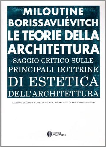 Le Teorie dell'Architettura: Miloutine Borissavlievitch