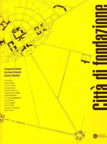9788877945792: Città di fondazione e plantatio ecclesiae