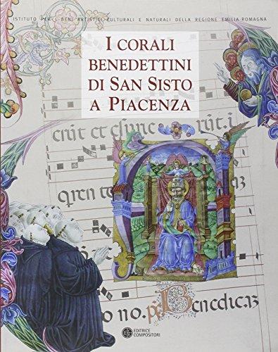 9788877947437: I corali benedettini di San Sisto a Piacenza. Catalogo della mostra (Piacenza, 5 novembre-27 febbraio 2012)