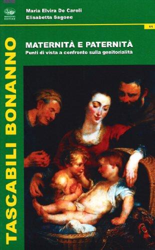 9788877967930: Maternità e paternità. Punti di vista a confronto sulla genitorialità