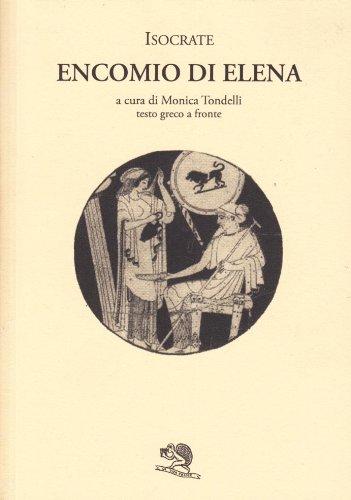 9788877990914: Encomio di Elena. Testo greco a fronte (Saturnalia)