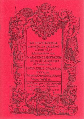 La pestilenza seguita in Milano l'anno 1630.: Lampugnano,Agostino.