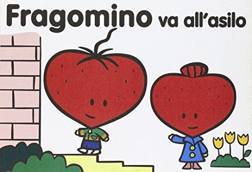 9788877992215: Fragomino va all'asilo