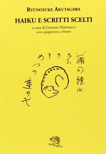 Haiku e scritti scelti. Testo giapponese a fronte (8877994932) by Ryunosuke Akutagawa