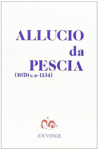 Un santo laico dell'eta postgregoriana: Allucio da: Violante, Cincio; Reginald
