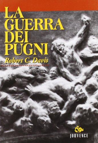 La guerra dei pugni. Cultura popolare e violenza pubblica a Venezia nel tardo Rinascimento.: Davis,...