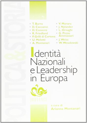Identità nazionali e leadership in Europa.: Montanari,Arianna (a cura di).