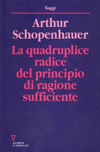 9788878021594: La quadruplice radice del principio di ragion sufficiente