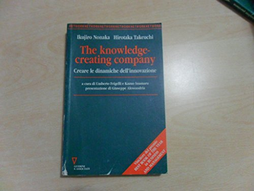 9788878028166: The knowledge-creating company. Creare le dinamiche dell'innovazione (Network)