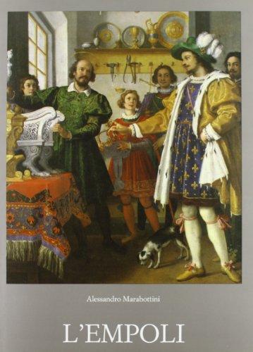 Jacopo di Chimenti da Empoli. L'Empoli.: Marabottini,Alessandro.