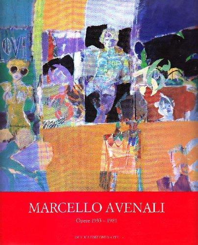 9788878131989: Marcello Avenali: Opere 1933-1981 : [Complesso monumentale di San Michele a Ripa, Roma, 5 aprile-8 maggio 1990] (Italian Edition)