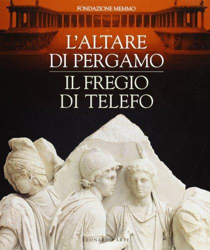 9788878137288: L'altare di Pergamo: Il fregio di Telefo (Italian Edition)
