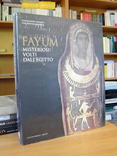 9788878139145: Fayum. Misteriosi volti dall'Egitto. Catalogo della mostra (Roma, Fondazione Memmo, 22 ottobre 1997-28 febbraio 1998). Ediz. illustrata