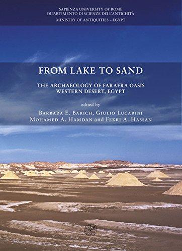 9788878145207: From lake to sand. The archaeology of Farafra Oasis Western Desert, Egypt