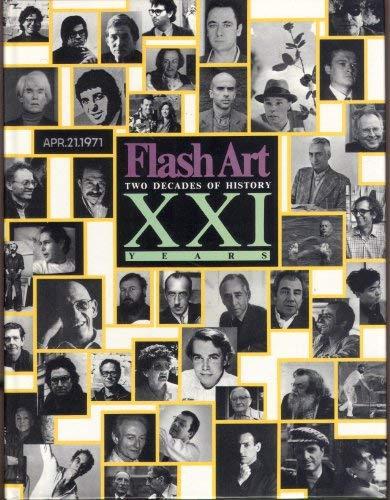 Flash Art: Two Decades of History: Politi, Giancarlo/Flash Art