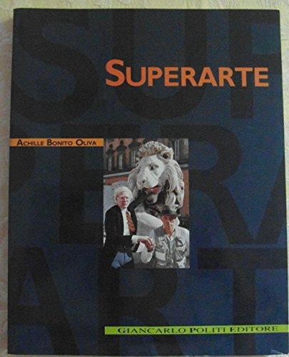 Superart: Achille Bonito Oliva