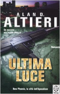 Ultima luce: Alan D. Altieri