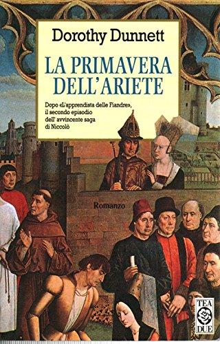 """La primavera dell'ariete. Dopo """"L'apprendista delle Fiandre"""": Dorothy Dunnett"""