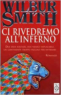 CI Rivedremo All'Inferno (Italian Edition): Smith, Wilbur