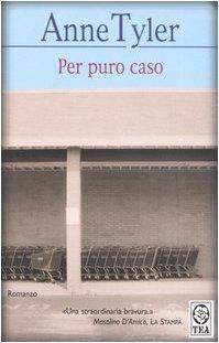Per puro caso (8878185833) by Anne Tyler