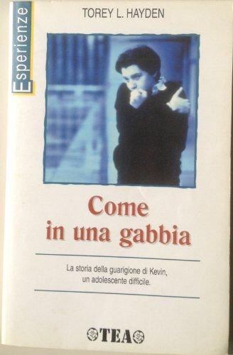 9788878186514: Come in una gabbia