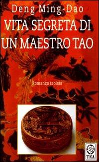 9788878187191: Vita segreta di un maestro Tao