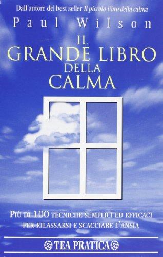 9788878188181: Grande Libro Della Calma (Il)