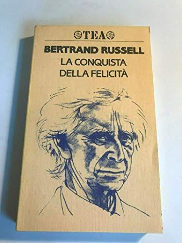La conquista della felicità: Bertrand Russell