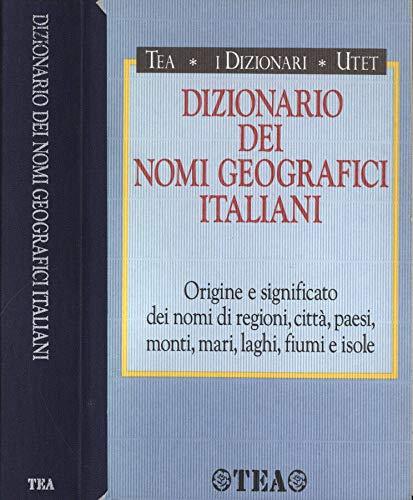 9788878192560: Dizionario dei nomi geografici italiani (I dizionari)