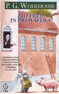 9788878196629: Zio Fred in primavera
