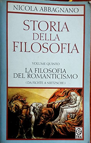 9788878197237: La filosofia del Romanticismo. Da Fichte a Nietzsche (La storia della filosofia)