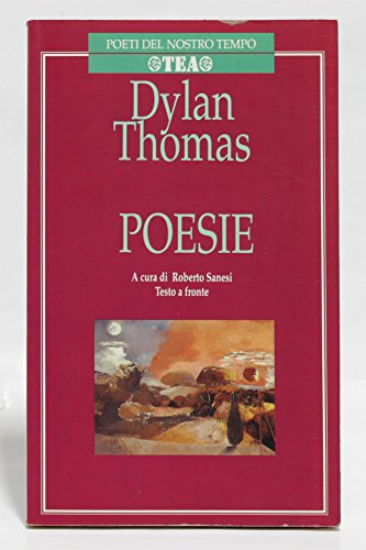 Poesie (Italian Edition) (9788878197855) by Dylan Thomas